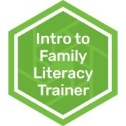 Intro to Family Literacy Trainer badge