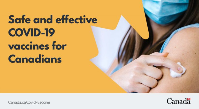 """Poster from the government of Canada reading, """"Safe and effective COVID-19 vaccines for Canadians"""". Also shows a woman holding a cotton ball on her arm while wearing a mask."""