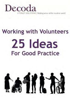 Working with Volunteers: 25 ideas for good practice